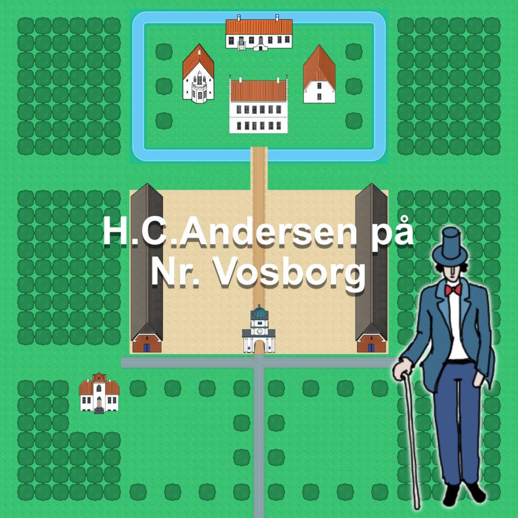 H.C. Andersen på Nr. Vosborg - Spil